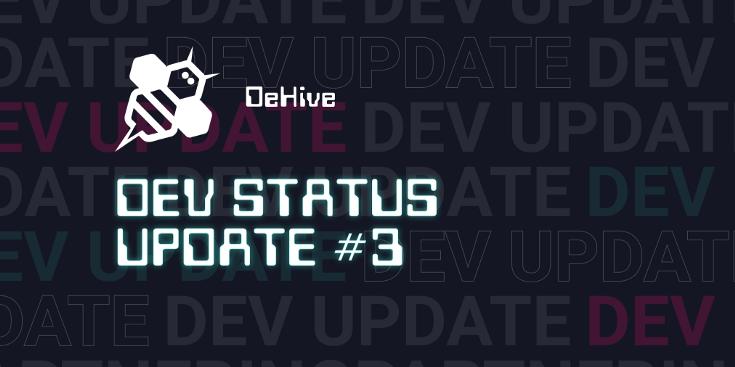 Dev Update #3