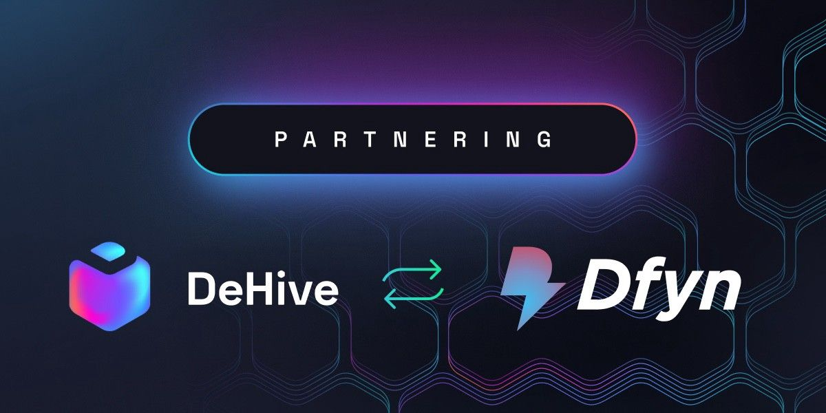 DeHive partners with DFYN💥🥳