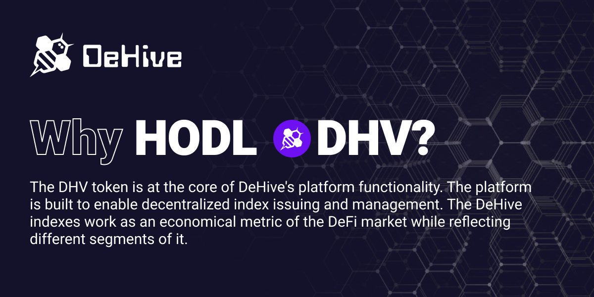 Why HODL 🐝DHV?